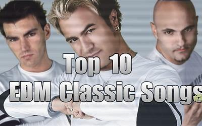 Top 10 Classic EDM Songs #2