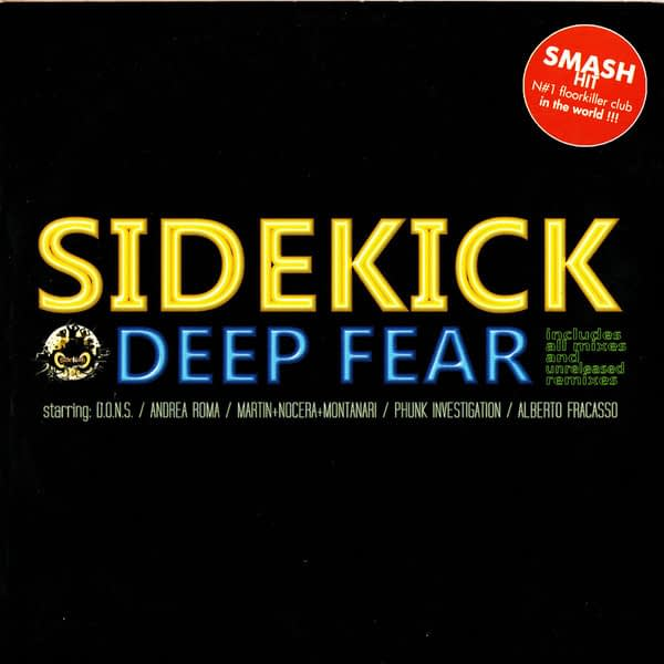 Sidekick Deep Fear - Top 10 Classic EDM Songs #4